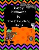 Happy Halloween! by The 2 Teaching Divas