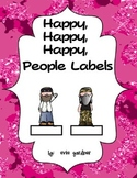 Happy, Happy, Happy, People Labels