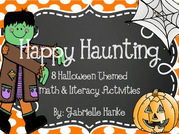 Happy Haunting! {8 Literacy & Math Activities}