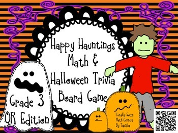 Happy Hauntings- A Math and Halloween Trivia Board Game! Gr.3 QR EDITION!