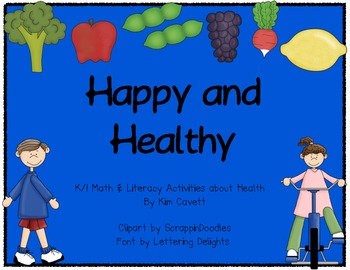 Happy & Healthy: A K/1 Health Unit