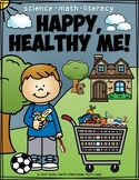 Happy, Healthy Me! Math and Literacy