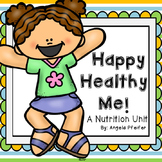 Happy Healthy Me- Nutrition Activities