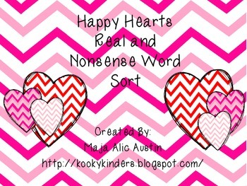 Happy Hearts-Real and Nonsense Word Sort