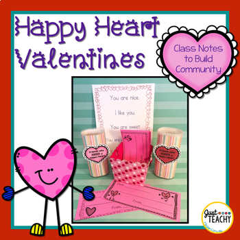 Happy Hearts Valentines (Positive Class Notes)