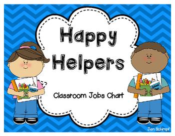 Happy Helpers Classroom Jobs Chart by Tender Loving ...