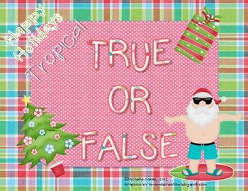 Happy Holiday: A Tropical True and False