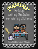 Incredible Holiday Writing Templates for Writing Stations