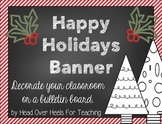 Happy Holidays Chalk Banner {Freebie}