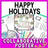Happy Holidays Collaborative Poster!  Teamwork activity for Christmas season