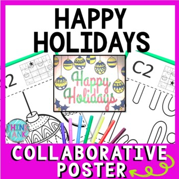 Happy Holidays Collaborative Poster!  Teamwork activity for Christmas season