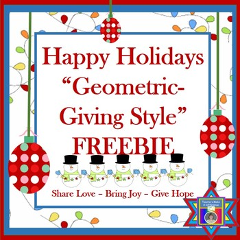 """Happy Holidays """"Geometric-Giving Style"""""""