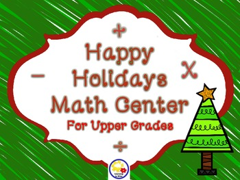 Happy Holidays Math Center for Upper Elementary