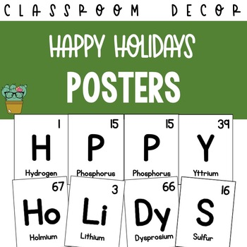 Happy Holidays Periodic Table of Elements Posters