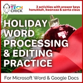 Word Processing and Editing Practice - Happy Holidays!