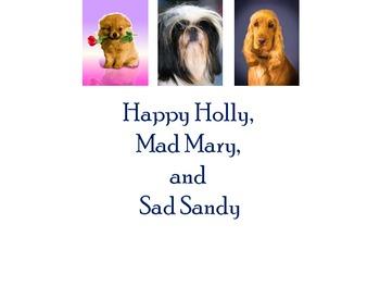 Happy Holly, Mad Mary and Sad Sandy