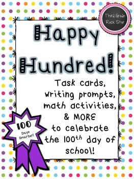 Happy Hundred!  Writing, Math, & More for the 100th Day of School