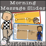 Happy Kids Morning Message Slides~ EDITABLE!
