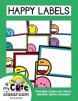 Happy Labels for the Classroom {Editable}