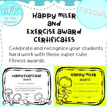 Happy Miler and Exercise Award Certificates