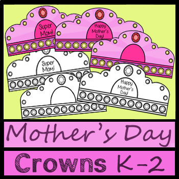 Happy Mother's Day Hats / Crowns K-2