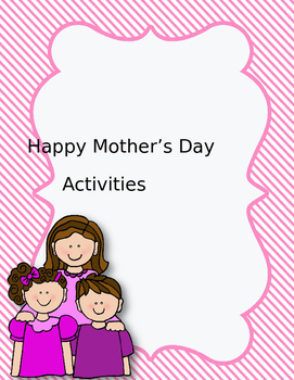 Happy Mother's Day Questionnaire..