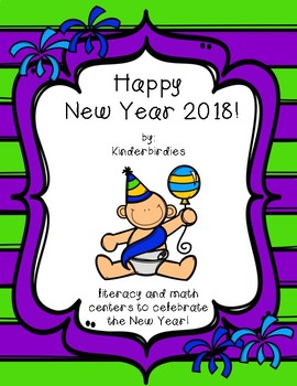 Happy New Year 2018! Literacy and Math Activities