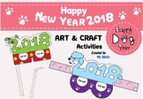 Happy New Year 2018 Activities ( Happy Dog Year 2018) Art Craft Activities