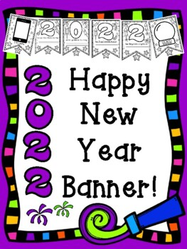 Happy New Year 2018 New Year's Goals and Resolutions Kid Friendly Pennants
