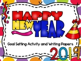 Happy New Year 2019 Goal Setting Activity and Writing Papers
