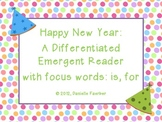 Happy New Year: A Differentiated Emergent Reader with Writ