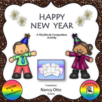 Happy New Year - A Rhythm & Composition Activity