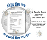 Happy New Year Around the World--GOOGLE DOCS Activity Gr 4-8