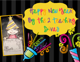Happy New Year!! By The 2 Teaching Divas