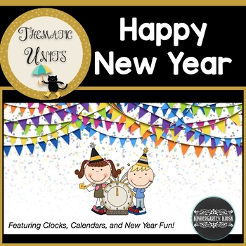 New Year Clock and Calendar Thematic Unit