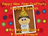 Happy New Year Craftivity (English & Spanish)