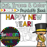 """""""Happy New Year"""" Cut, Trace & Color Printable Book!"""