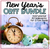 New Year's Song BUNDLE! 2 Folk Songs with Orff Accompaniment