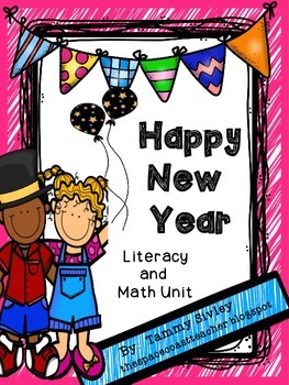 Happy New Year Literacy and Math Unit