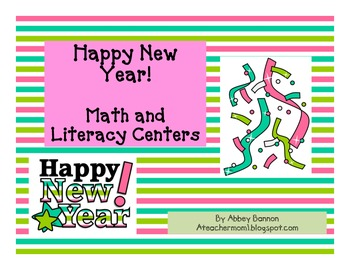Happy New Year Math and Literacy Centers