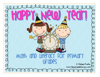 Happy New Year: Math and Literacy for Primary Grades