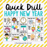 Quick Drill Happy New Year {for speech therapy or any skil