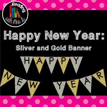 Happy New Year Silver and Gold Bulletin Board Banner ...