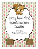 Happy New Year!  Squirrel's New Year's Resolution