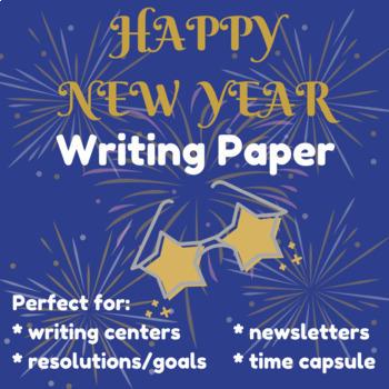 Happy New Year Writing Paper, New Years Activities 2019