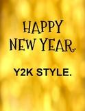 Happy New Year Y2K Style Digital Breakout