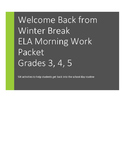 Happy New Year and Welcome Back! ELA Morning Work Packet: Grades 3, 4, 5