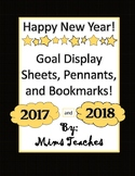 Happy New Years 2017 and 2018! Goal Sheets, Pennants, and Bookmarks