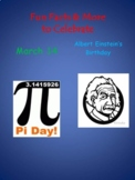 Happy Pi Day March 14 & Albert Einstein's Birthday, too
