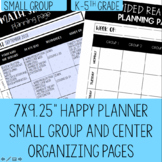 Happy Planner Inserts for Planning Small Group Instruction